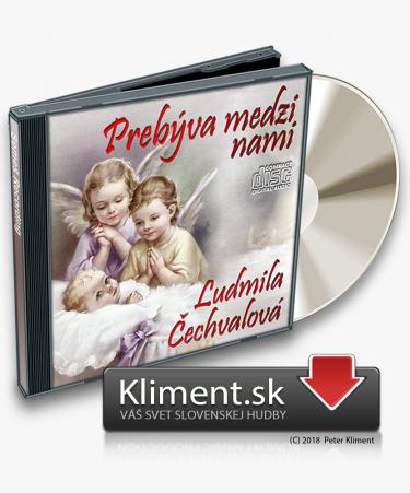 Ľudmila Čechvalová: Prebýva medzi nami